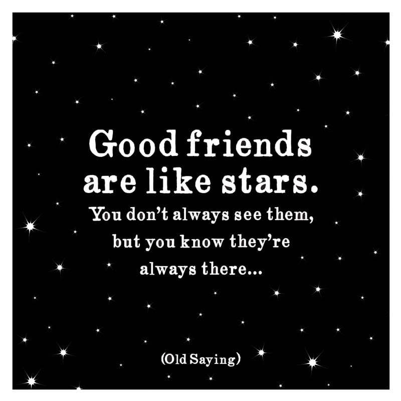 Quotable Good Friends Are Like Stars Card