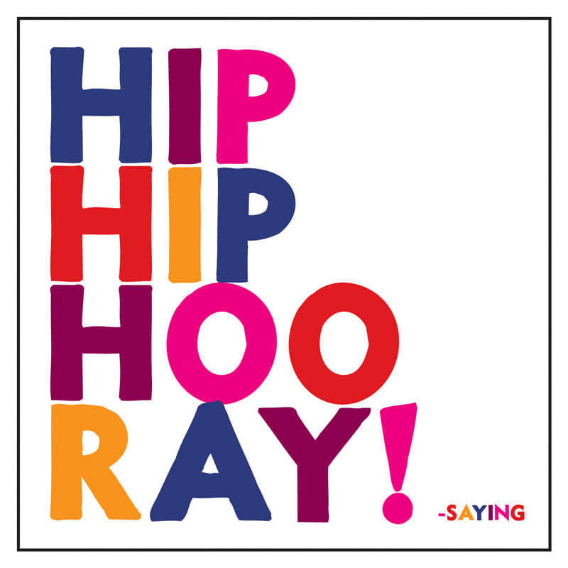 Quotable Hip Hip Hooray Card