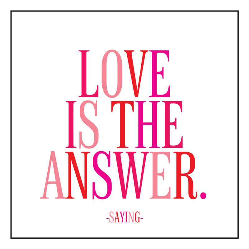 Quotable Love Is The Answer Card