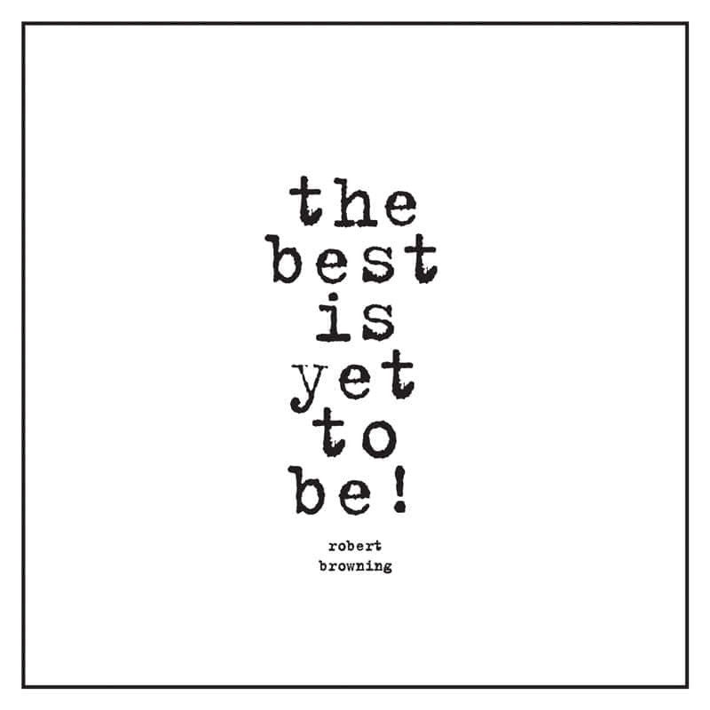 Quotable The Best Is Yet To Be Card